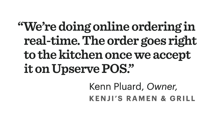 We're doing online ordering in real-time. The order goes right to kitchen once we accept it on Upserve POS.
